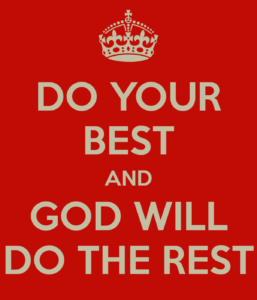 do-your-best-and-god-will-do-the-rest